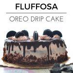 Fluffosa Oreo Drip Cake