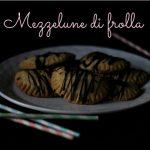Mezzelune di frolla e cioccolato per #scambiamociunaricetta