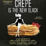 Crepe is the new black -  Il sesto libro di MTC